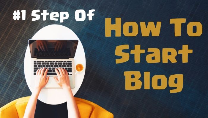 How to start Blog - Blogging Mantra